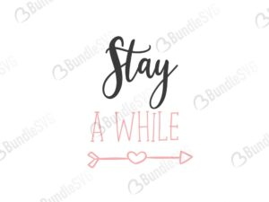 stay, while, family free svg, family svg, family design, family cricut, family svg cut files free, quotes free svg, quotes svg, quotes design, quotes cricut, quotes svg cut files free, svg, cut files, svg, dxf, silhouette, vector, inspirational svg, free svg,