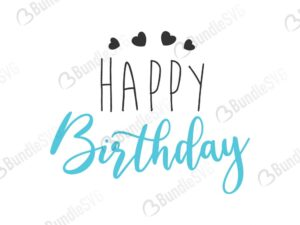happy birthday, happy, birthday, happy birthday free, happy birthday download, happy birthday free svg, happy birthday svg, happy birthday design, happy birthday cricut, svg happy birthday cut files free, svg, cut files, svg, dxf, silhouette, vector,