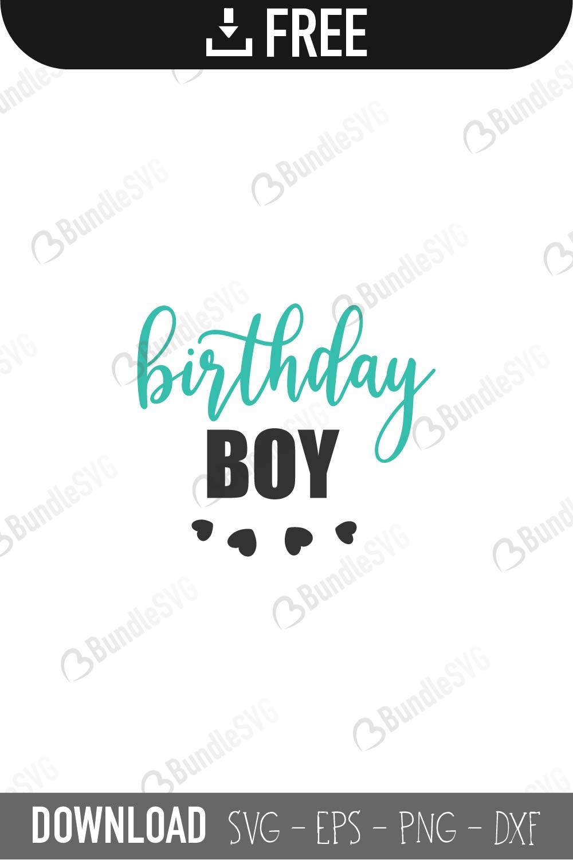 Birthday Boy Svg Cut Files Bundlesvg Com