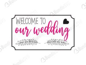 cricut files, custom wedding svg, cut files, dxf, engagement svg, marriage svg, photobooth svg, reserved svg, silhouette, svg, wedding cricut, wedding day svg, wedding design, wedding free svg, wedding svg, wedding svg cut files free, welcome, to our,