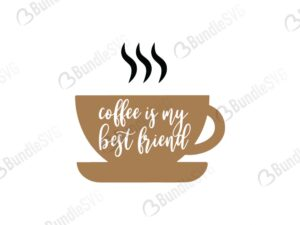 coffee, my best, friend, free, download, free svg, svg, design, cricut, silhouette, svg cut files free, svg, cut files, svg, dxf, silhouette, vector,