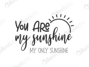 you, are, my sunshine, you are my sunshine free, you are my sunshine download, you are my sunshine free svg, you are my sunshine svg, you are my sunshine design, cricut, silhouette, you are my sunshine svg cut files free, svg, cut files, svg, dxf, silhouette, vector
