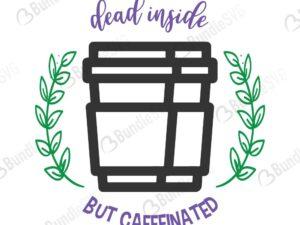 dead inside, but caffeinated, dead, inside, caffeinated, dead inside but caffeinated free, dead inside but caffeinated download, dead inside but caffeinated free svg, svg, design, cricut, silhouette, dead inside but caffeinated svg cut files free, svg, cut files, svg, dxf, silhouette, vinyl, vector