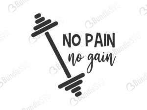 no pain, no gain, no pain no gain, barbell, weight, workout, gym, t-shirt, free, download, free svg, svg, design, cricut, silhouette, svg cut files free, svg, cut files, svg, dxf, silhouette, vinyl, vector