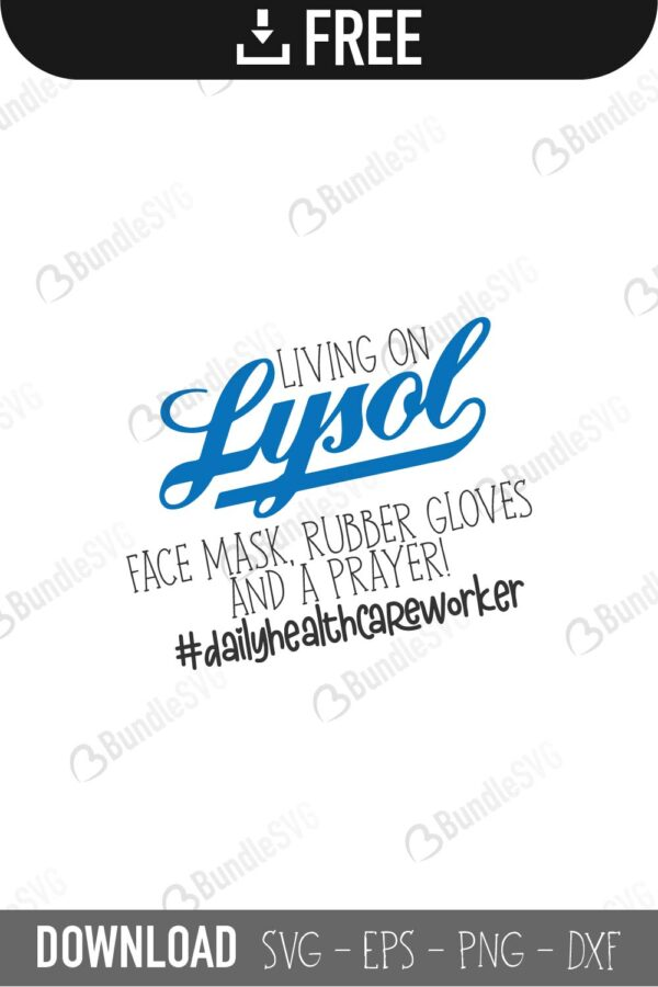 Living On Lysol Svg Cut Files Free Download Bundlesvg