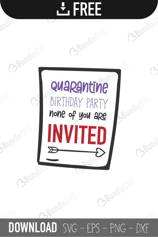 Quarantine Birthday Party Svg Cut Files Free Download Bundlesvg