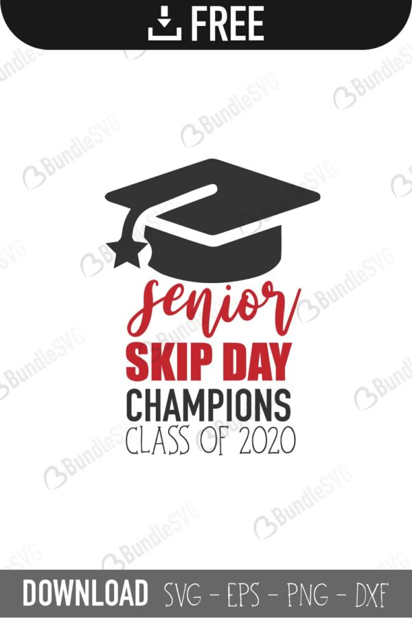 Senior Skip Day Svg Cut Files Free Download Bundlesvg
