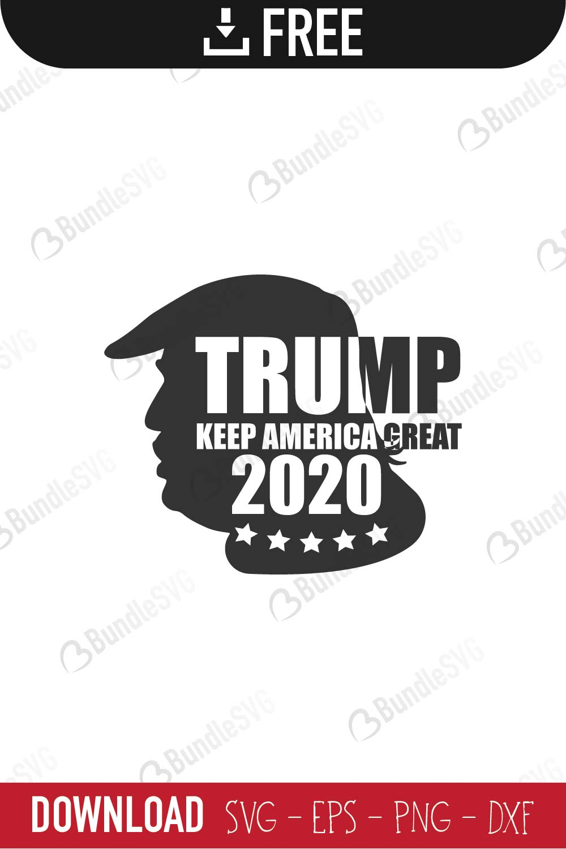 Trump 2020 Svg Cut Files Free Download Bundlesvg