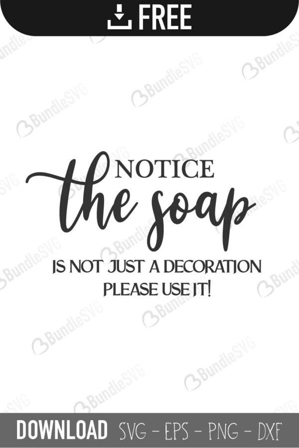 Notice The Soap Svg Cut Files Free Download Bundlesvg