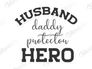 husband, daddy, protector, hero, father, dad, daddy, papa, super dad, best dad, day, father's day, fathers day free, fathers day download, fathers day free svg, fathers day svg, fathers day design, fathers day cricut, fathers day silhouette, fathers day svg cut files free, svg, cut files, svg, dxf, silhouette, vinyl, vector, husband daddy protector hero svg