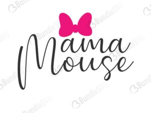 mama, mama mouse, minnie mouse bow svg, micky mouse svg free, micky, minnie, micky mouse, mouse ears, bow, mama mouse free, mama mouse download, mama mouse free svg, svg, design, cricut, silhouette, mama mouse svg cut files free, svg, cut files, svg, dxf, silhouette, vinyl, vector, free svg files,