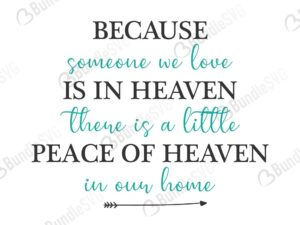 Because Someone We Love Is In Heaven Free Svg Bundlesvg