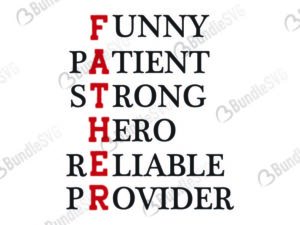 father, letter, funny, patient, strong, hero, reliable, provider, father, dad, daddy, papa, super dad, best dad, day, father's day, fathers day free, fathers day download, fathers day free svg, fathers day svg, fathers day design, fathers day cricut, fathers day silhouette, fathers day svg cut files free, svg, cut files, svg, dxf, silhouette, vinyl, vector