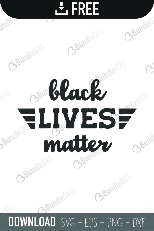 Black Lives Matter Svg Cut Files Free Download Bundlesvg
