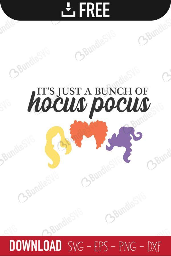 It's Just A Bunch of Hocus Pocus SVG Cut File