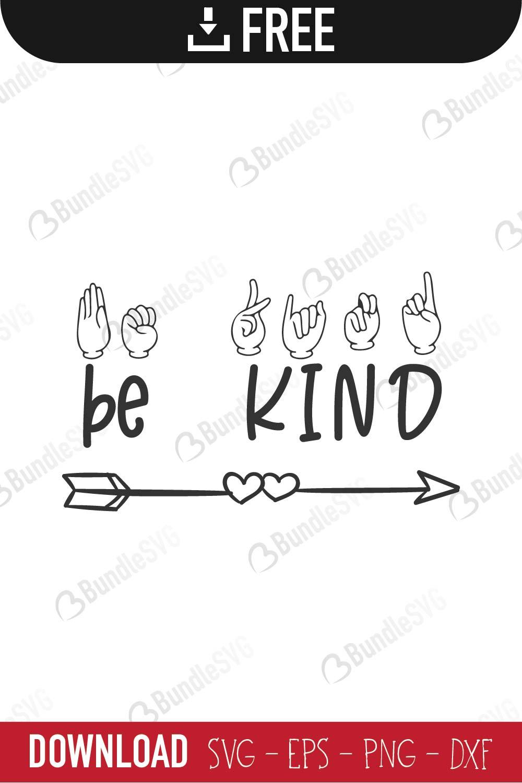 Be Kind Sign Language Svg Cut Files Free Download Bundlesvg