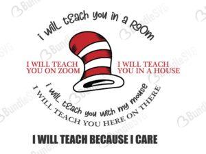 teacher, teach because, shirt, i care, zoom, dxf, svg png, room, i will, teach, you, i will teacher, dr seuss, i will teach you in a room free, i will teach you in a room download, i will teach you in a room free svg, svg, i will teach you in a room design, cricut, silhouette, i will teach you in a room svg cut files free, svg, cut files, svg, dxf, silhouette, vinyl, vector