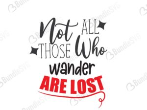 Not All Those Who Wander Are Lost SVG