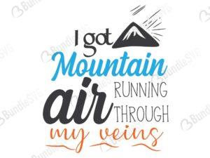 I Got Mountain Air Running Through My Veins