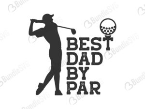 best, dad, by par, best dad, father's day, best dad by par free, best dad by par download, best dad by par free svg, best dad by par svg files, svg free, best dad by par svg cut files free, dxf, silhouette, png, vector, free svg files,