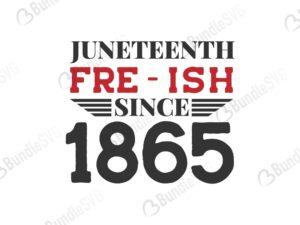 freeish, juneteenth, shirt, lives matter, black history, black matter, black breath, since 1865, independence, freeish since 1865 free, download, freeish since 1865 free svg, freeish since 1865 svg files, freeish since 1865 svg free, freeish since 1865 svg cut files free, dxf, silhouette, png, vector, free svg files,