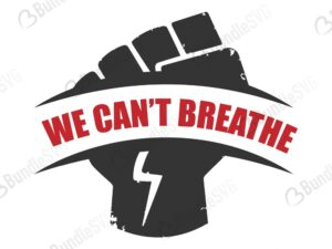 george floyd svg, i can't breathe, african american svg, african american, black lives matter, free, download, free svg, svg files, svg free, svg cut files free, dxf, silhouette, png, vector, free svg files,