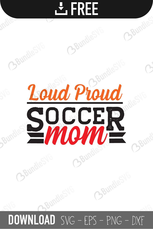 Loud And Proud Mom Svg Cut Files Free Download Bundlesvg