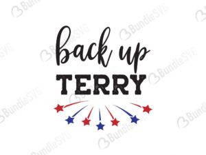 back, it up, terry, put it, in, reverse, 4th of July, 4th of July free, 4th of July download, 4th of July free svg, 4th of July svg, 4th of July design, 4th of July cricut, 4th of July svg cut files free, svg, cut files, svg, dxf, silhouette, vector, american flag, usa fourth July, avaitors, american, girl, boy, free, wild, red, blue, born, free, sparkle,