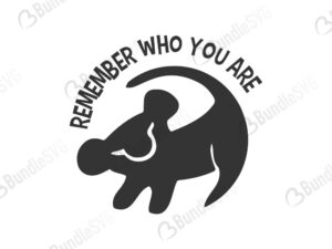 lion king, simba, disney svg, remember svg, remember who you are, remember who you are free, remember who you are download, remember who you are free svg, remember who you are svg files, svg free, remember who you are svg cut files free, dxf, silhouette, png, vector, free svg files, svg designs, tshirt, tshirt designs, shirt designs, cut, file,