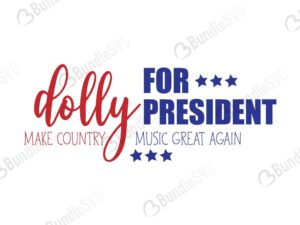 dolly for president free, dolly for president download, free svg, dolly for president svg files, svg free, dolly for president svg cut files free, dxf, silhouette, png, vector, free svg files, svg designs, tshirt, tshirt designs, shirt designs, cut, file,