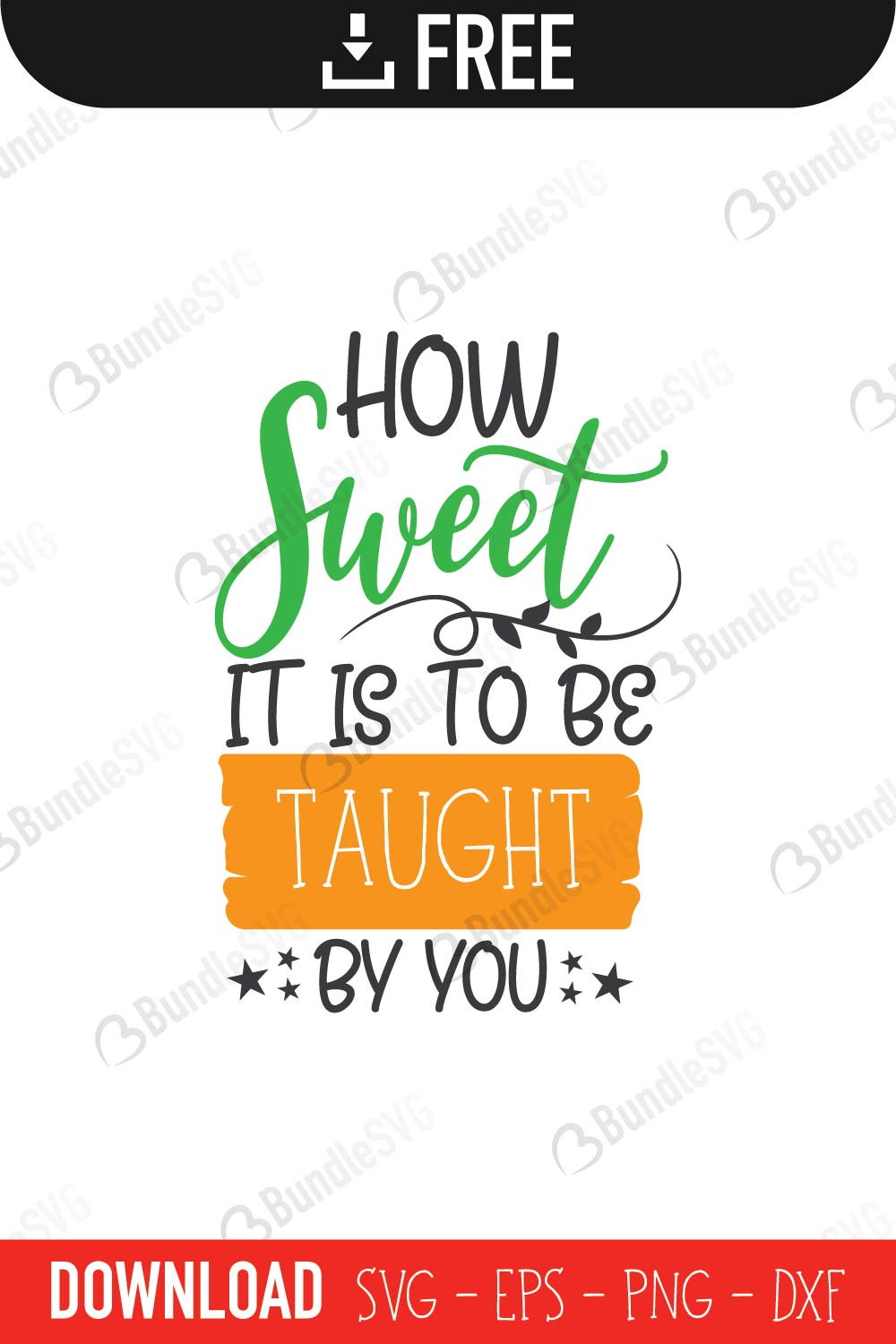 sweet, you, love, taught, loved, think, quotes free svg, quotes svg, quotes design, quotes cricut, quotes svg cut files free, svg, cut files, svg, dxf, silhouette, vector, inspirational svg, free svg, love, quotes,