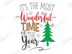 wonderful, most, time, year, most wonderful, time of year, quotes free svg, quotes svg, quotes design, quotes cricut, quotes svg cut files free, svg, cut files, svg, dxf, silhouette, vector, inspirational svg, free svg, love, quotes,