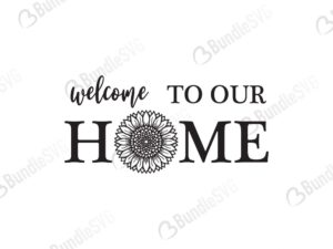 welcome, our home, sunflower, porch, sign, front door design, free, svg free, svg cut files free, download, shirt design, cut file,