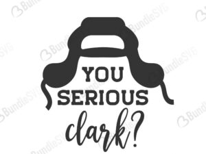 you, serious, clark, you serious clark svg design, christmas quotes, holiday svg, vacation svg, free, svg free, svg cut files free, download, shirt design, cut file,