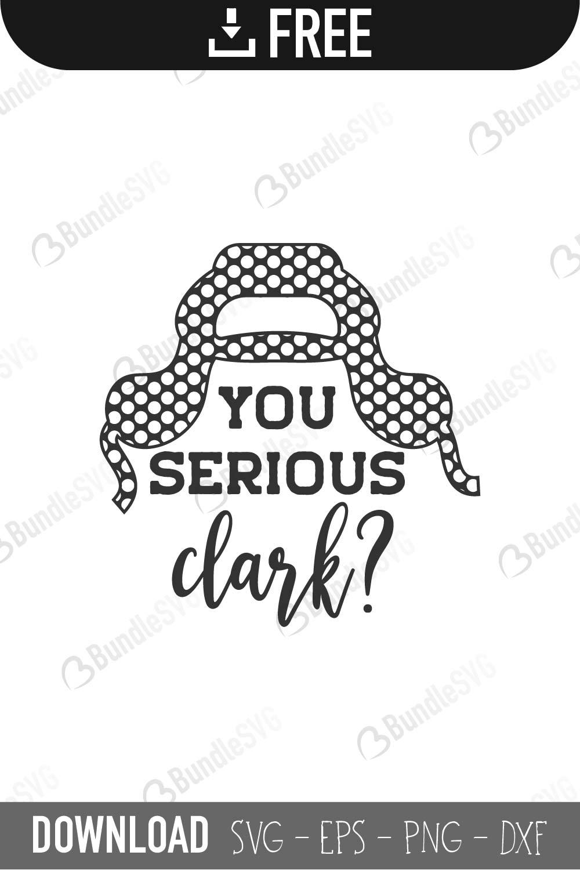 You Serious Clark Svg Cut Files Download Bundlesvg