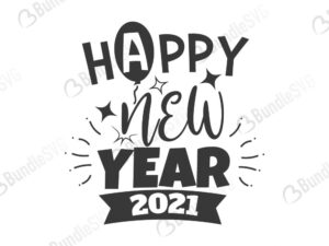 happy, new, year, 2021, new year, new year 2021, eve, free, svg free, svg cut files free, download, cut file, celebrate,