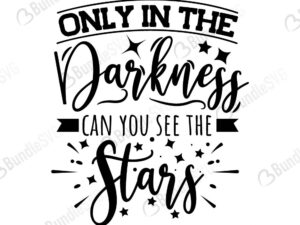 only, darkness, can, you, see, stars, free, svg free, svg cut files free, download, cut file,
