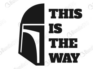 mandalorian, this is the way, helmet, mandalorian helmet, star wars, star wars boba, this is the way svg, mandalorian free, mandalorian svg free, mandalorian svg cut files free, mandalorian download, mandalorian cut file,