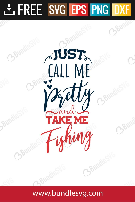 Download Just Call Me Pretty And Take Me Fishing Svg Cut Files Bundlesvg